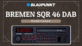 Blaupunkt Bremen SQR 46 DAB | Funktionen | Teil 2