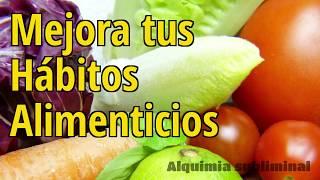 Mejora tus Hábitos Alimenticios