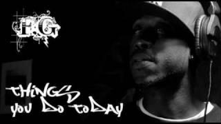 Freddie Gibbs - Things you do today