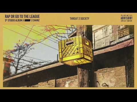 """2 Chainz – """"Threat 2 Society"""""""
