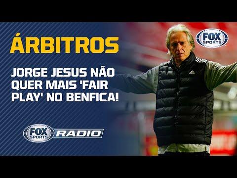 JORGE JESUS NÃO QUER MAIS 'FAIR PLAY' NO BENFICA!