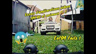 Essais améliorations fpv RC car + fails !