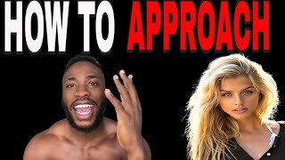 HOW TO APPROACH WOMEN WITH CONFIDENCE