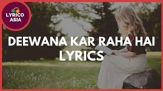 Raaz 3 - Deewana kar Raha Hai (Lyrics) Lyrico TV   - YouTube