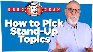 How to Pick Stand-Up Comedy Topics