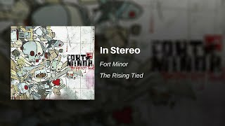In Stereo - Fort Minor