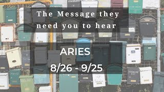 ARIES: . . .and The Message you need to hear 8/26 - 9/25