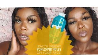 HOW TO MINIMIZE PORES/POTHOLES!  FIX IT JEZUS😭!   SOUTH AFRICAN YOUTUBER