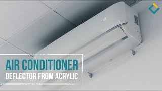 Air conditioner deflector from acrylic