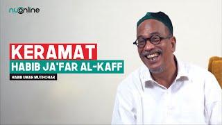 Habib Umar Muthohar Kisahkan Keramat Habib Ja'far Al Kaff