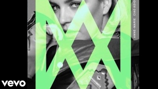 Anne Marie Ciao Adios [Official Audio] [Official Lyrics]