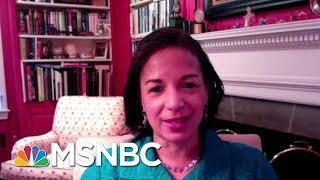 Amb. Rice: The Trump WH Received Many Warnings | Morning Joe | MSNBC
