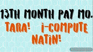 Part2: How to compute 13th month pay-A thorough explanation of 13th month pay due to public demands