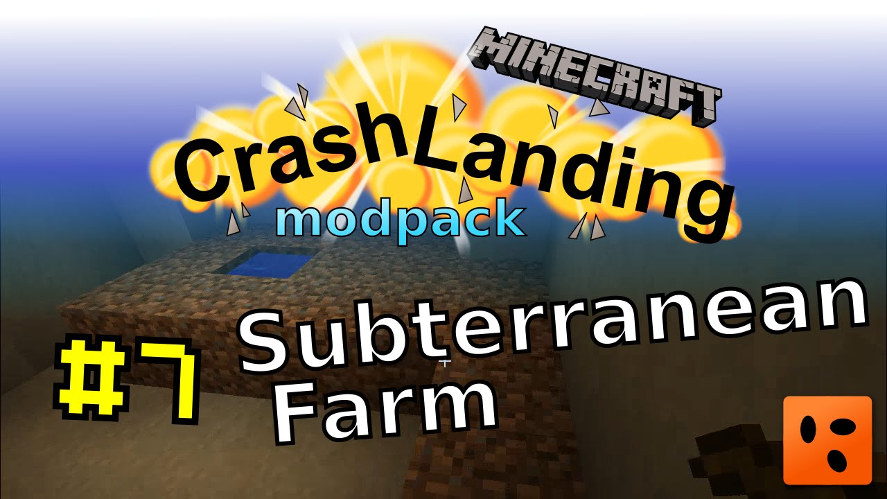 Crash Landing #7 | Subterranean Farm