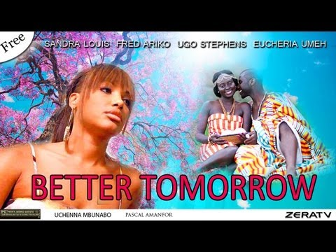 Better Tomorrow Part 1 - Nigerian Nollywood Movie