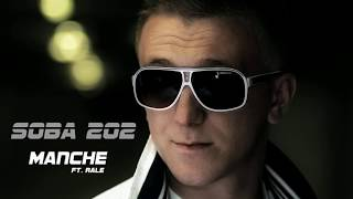 Manche - SOBA 202 (ft. Rale) PROMO