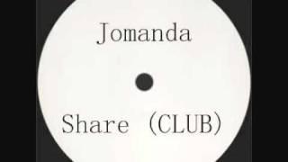 Jomanda - Share (Club Mix)