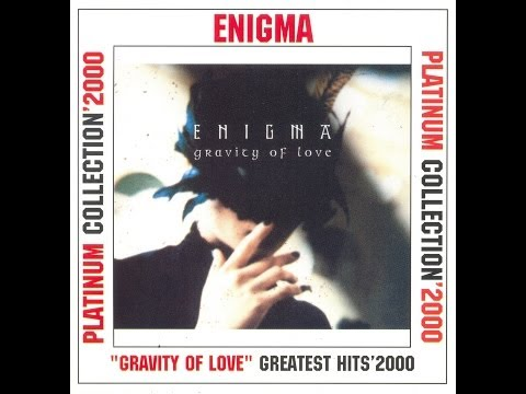 Enigma – Gravity Of Love (Greatest Hits)