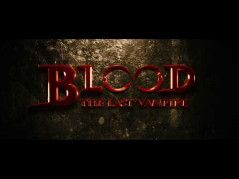 Blood: The Last Vampire (UK Trailer)