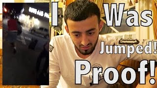 PROOF I GOT JUMPED BY HATERS!!(VIDEO)