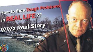 Hitler के Tanks को कैसे हराया??How to face Really Tough Problems??
