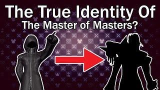Kingdom Hearts: Who Is The Master of Masters ACTUALLY?
