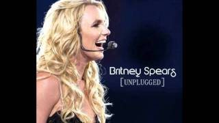 Britney Spears - He About To Lose Me - Unplugged