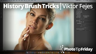 History Brush Trick with Viktor Fejes | Photo Tip Friday