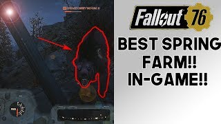 Fallout 76 BEST Spring Farm In The Game!! Top Tier Resource & XP Farm!! (1.0.1.14)