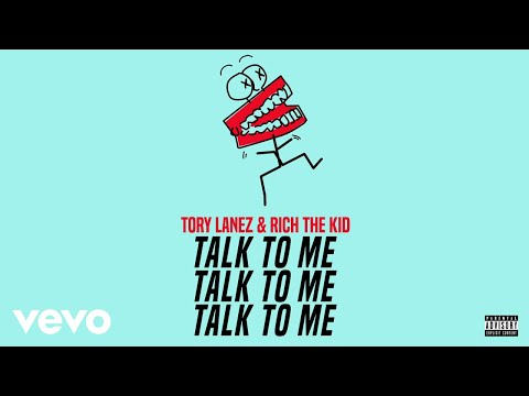 Tory Lanez Rich The Kid Talk To Me Audio
