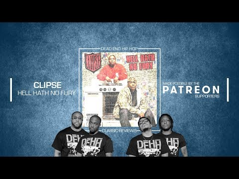 Clipse – Hell Hath No Fury Classic Album Preview