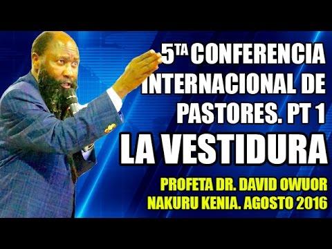Pt 1 5ta Conferencia Internacional de Pastores Nakuru Kenia. Profeta Dr. David Owuor