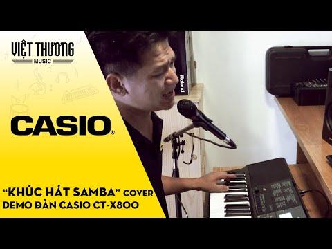 Demo Casio CT-X800 Khúc Hát Samba