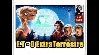 E.T - O EXTRATERRESTRE  1982   Curiosidades sobre o filme do Cineasta   Steven Spielberg