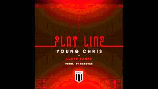 Flatline - Young Chris ft Lloyd Banks