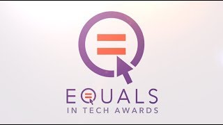 Join us for the 2017 EQUALS in Tech Awards Ceremony