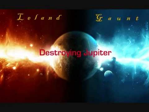 Leland Gaunt- Destroying Jupiter