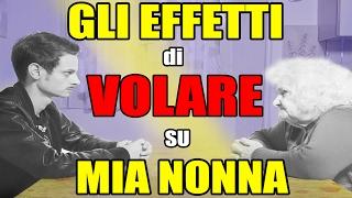 GLI EFFETTI DI VOLARE SU MIA NONNA - PARODIA Fabio Rovazzi - iPantellas