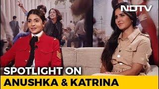 Spotlight: Catching Up With Anushka Sharma & Katrina Kaif