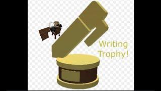 GETTING BLOXBURG WRITING TROPHY