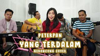 Peterpan - Yang Terdalam (Keroncong) cover Remember Entertainment