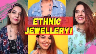 My FAVOURITE Ethnic Jewellery Collection And HOW TO STYLE THEM | Starting From Rs. 100!