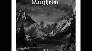 Vargheim - III (full album) 2014