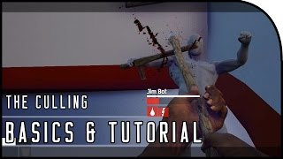 """""""THE BASICS, TUTORIAL, WHAT IS THE CULLING?"""" - The Culling Gameplay"""