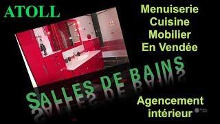 preview picture of video 'ATOLL: Agencement intérieur, Cuisine, Salle de bains: Vendée (85)'