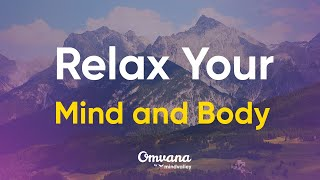 Calming Meditation Music to Relax the Mind and Body