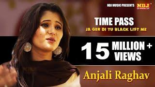 Time Pass /Ja Ger Di Tu Black List Me / New Haryanvi Song 2015 / NDJ Music