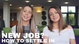 How To Settle Into A New Job | Career Tips
