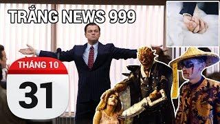 Lừa đảo hay làm giàu siêu tốc | TRẮNG NEWS 999 | 31-10-2016