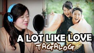 [TAGALOG] A LOT LIKE LOVE-Baek Ah Yeon (Scarlet Heart Ryeo OST) By Marianne Topacio